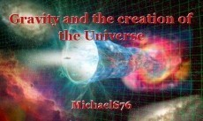 Gravity and the creation of the Universe