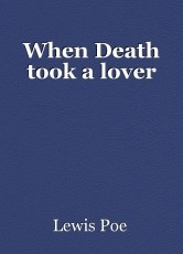 When Death took a lover