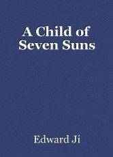 A Child of Seven Suns