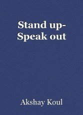 Stand up- Speak out