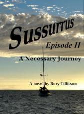 Susurrus Episode II