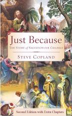 Just Because:The Story of Salvation for Children