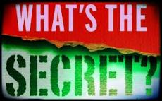 whats the secret ?