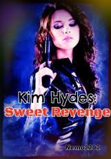 Kim Hydes: Sweet Revenge