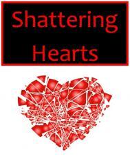 Shattering Hearts