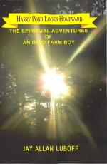 Harry Pond Looks Homeward: The Spiritual Adventures of an Ohio Farm Boy