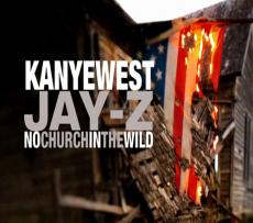 Kanye West & Jay-Z Ft. Frank Ocean & The-Dream-No Church In The Wild