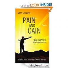 Pain and Gain: How I Survived and Triumphed