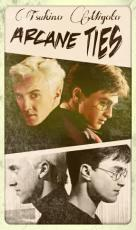 Drarry: Arcane Ties (Gay/HarryPotter Fanfiction) *COMPLETED