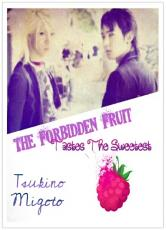 The Forbidden Fruit Tastes The Sweetest (Gay/Yaoi) *COMPLETED