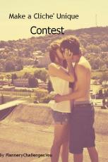 Make A Cliche' Unique Contest
