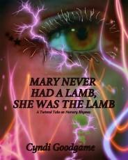 Mary Never Had a Lamb, She Was the Lamb