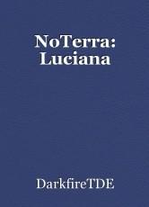 NoTerra: Luciana