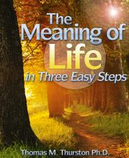 The Meaning of Life in Three Easy Steps
