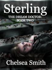 The Dream Doctor Two: Sterling's Place.