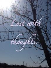 Lost with thoughts