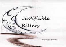 Justifiable Killers