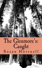 The Glenmore's:Caught