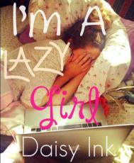 I'm A Lazy Girl