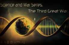The Third Great War. (Book One of the War and Science Series)