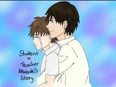 Student x Teacher II (Novel Two - Akatsuki's Story)