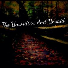 The Unwritten And Unsaid: Tale of an Ordinary Girl