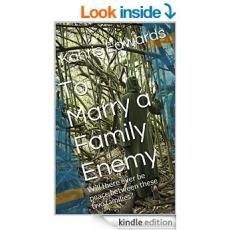 To Marry a Family Enemy Part Two