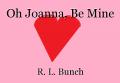Oh Joanna, Be Mine