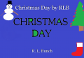 Christmas Day by RLB