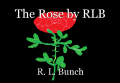 The Rose by RLB