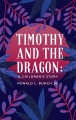 Timothy and the Dragon: A Children's Story