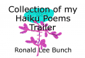 Collection of my Haiku Poems Trailer