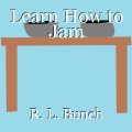 Learn How to Jam