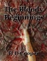 The Bloody Beginnings