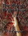 The Bloody Beginnings