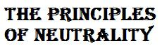 The Principles of Neutrality