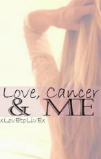 Love, Cancer & Me
