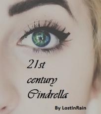 21st century Cindrella