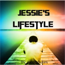 Jessie's Lifestyle: Chapter 2 The One True Friend