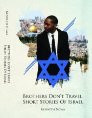BROTHERS DON'T TRAVEL SHORT STORIES OF ISRAEL