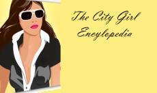 The City Girl Encylopedia