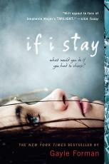 If I Stay By: Gayle Forman Review