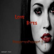 Love Bites.