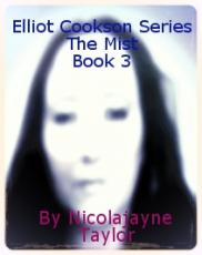 Elliot Cookson Series The Mist Book 3