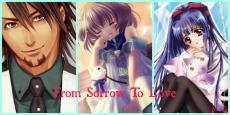 From Sorrow To Love