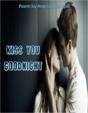 Kiss You Good Night
