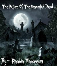 Return Of The Unwanted Dead