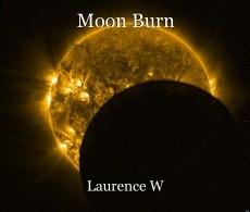 Moon Burn