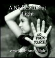 A Night without Light