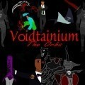 Voidtainium